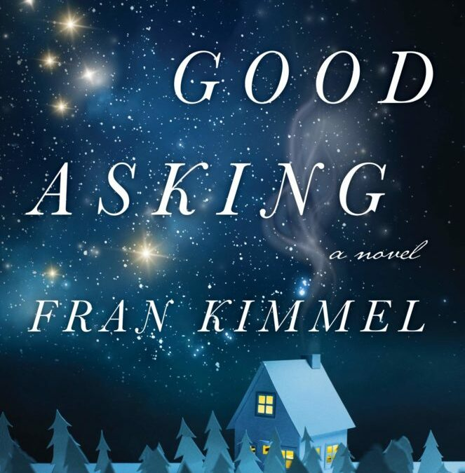 No Good Asking by Fran Kimmel